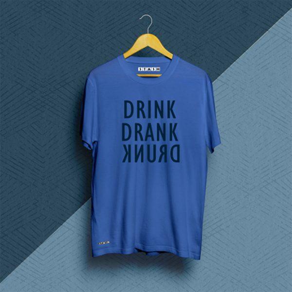 Drink Drank Drunk Solid Blue Unisex Printed Tshirt